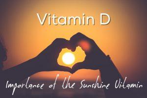 Vitamin D Importance of the Sunshine Vitamin photo